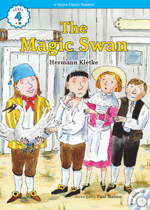 EF Classic Readers Level 4, Book 5:  The Magic Swan