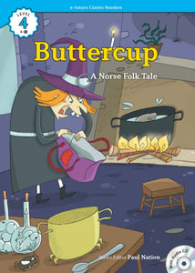 EF Classic Readers Level 4, Book 9: Buttercup