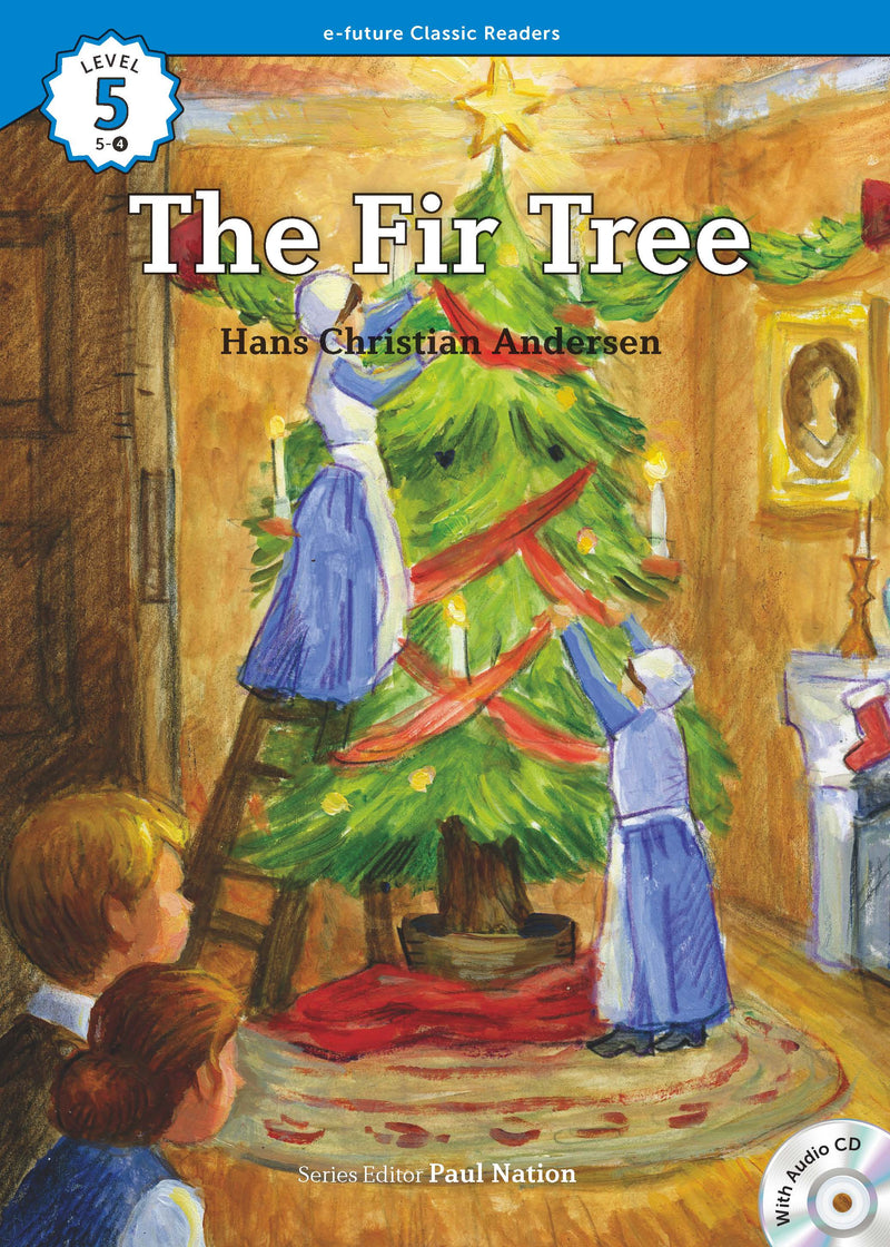 EF Classic Readers Level 5, Book 4: The Fir Tree