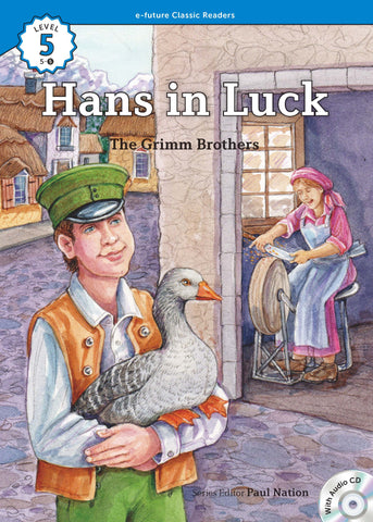EF Classic Readers Level 5, Book 5: Hans in Luck