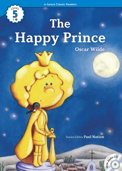 EF Classic Readers Level 5, Book 6: The Happy Prince