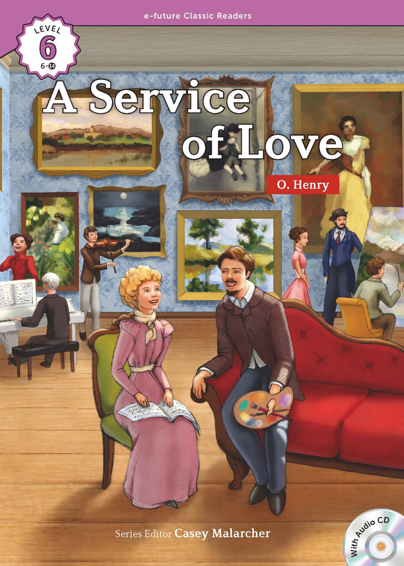 EF Classic Readers Level 6, Book 14: A Service of Love