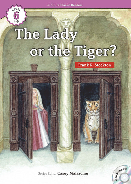 EF Classic Readers Level 6, Book 15: The Lady or the Tiger?