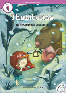 EF Classic Readers Level 6, Book 4: Thumbelina