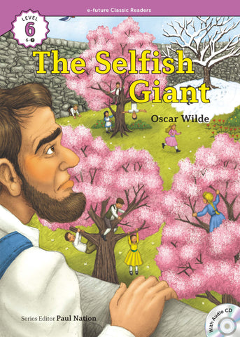 EF Classic Readers Level 6, Book 7: The Selfish Giant