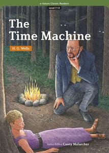 EF Classic Readers Level 7, Book 13: The Time Machine