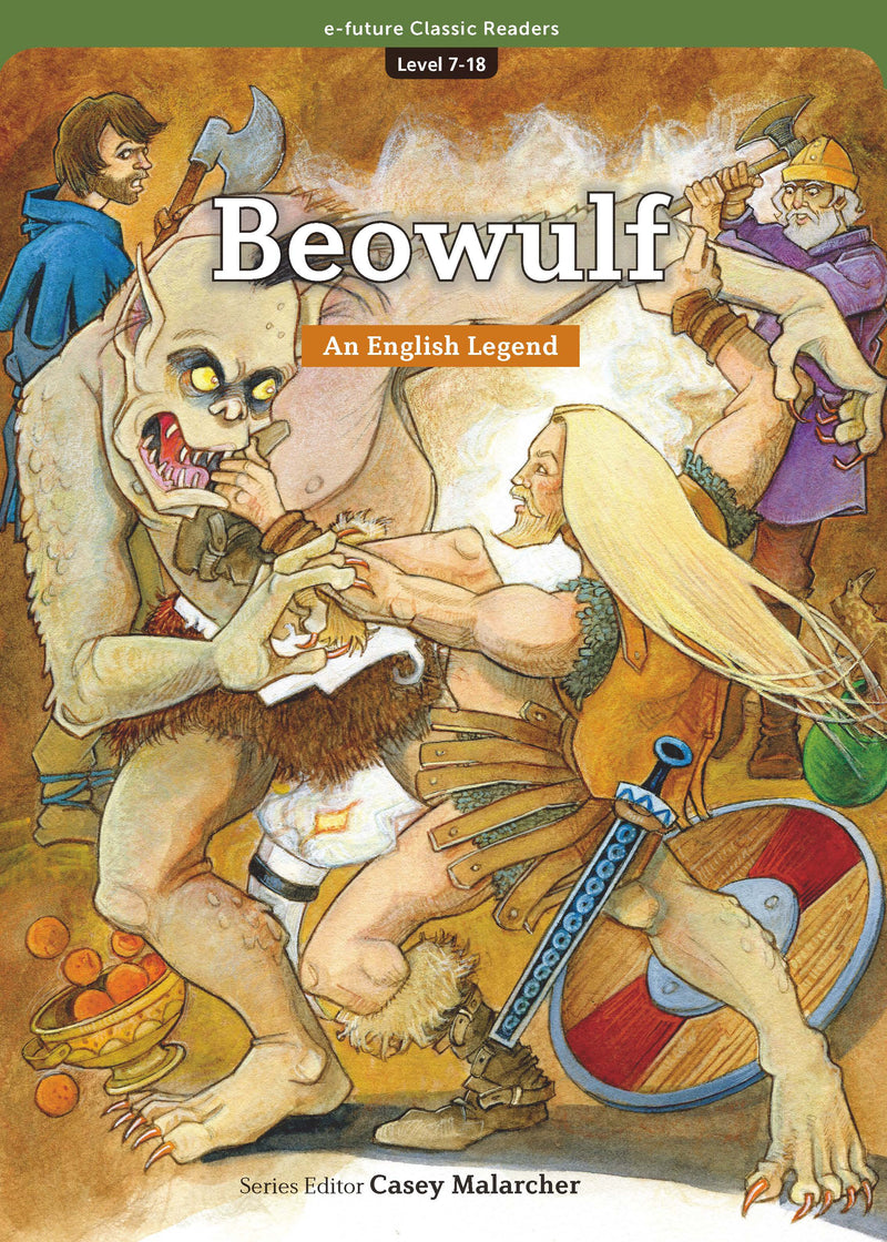 EF Classic Readers Level 7, Book 18: Beowulf