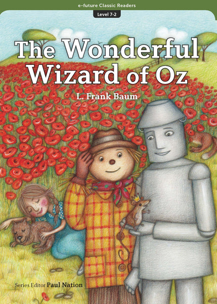 EF Classic Readers Level 7, Book 2: The Wonderful Wizard of Oz