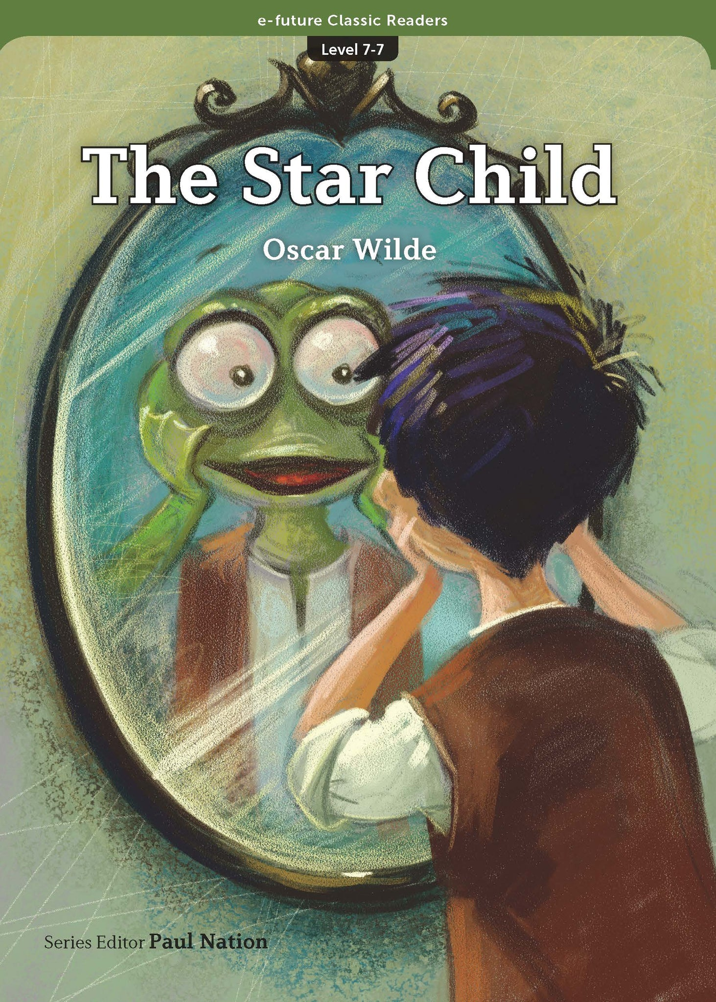 EF Classic Readers Level 7, Book 7: The Star Child