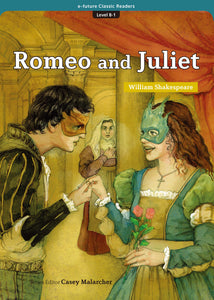 EF Classic Readers Level 8, Book 1: Romeo and Juliet