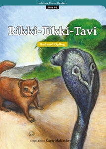 EF Classic Readers Level 8, Book 3: Rikki-Tikki-Tavi