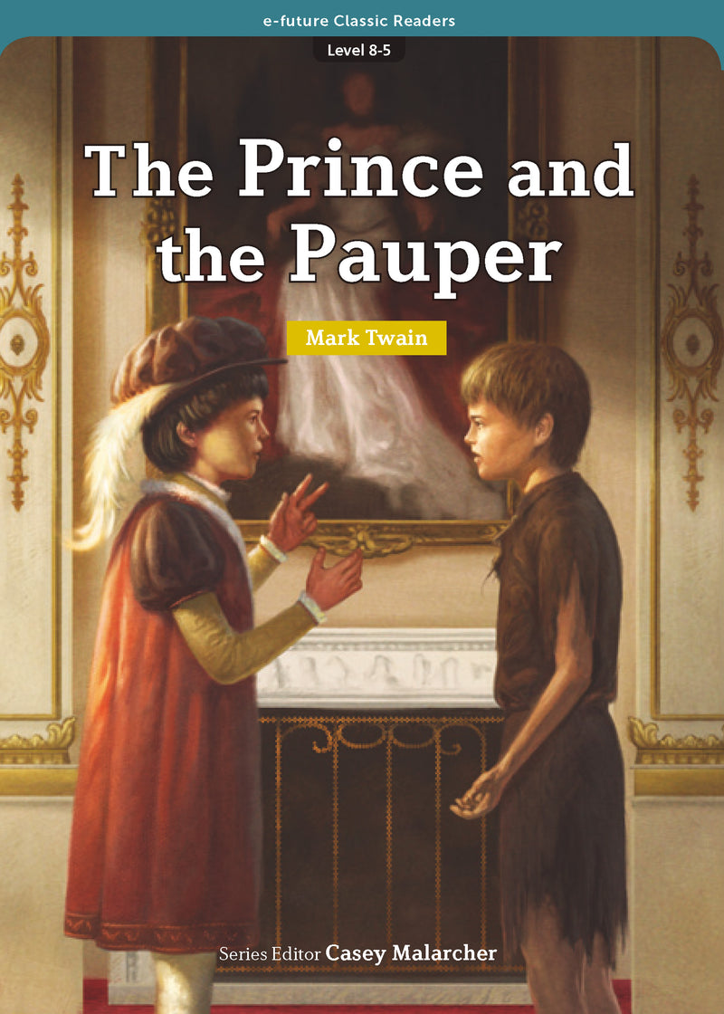 EF Classic Readers Level 8, Book 5: The Prince and the Pauper