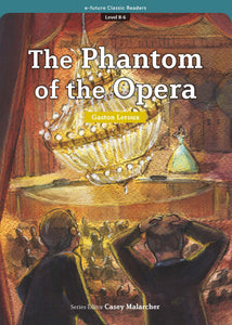 EF Classic Readers Level 8, Book 6: The Phantom of the Opera