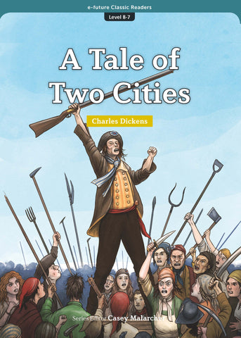 EF Classic Readers Level 8, Book 7: The Tale of Two Cities
