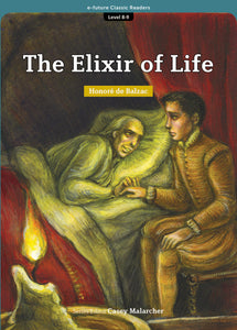 EF Classic Readers Level 8, Book 9: The Elixir of Life