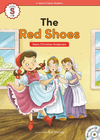 EF Classic Readers Level S, Book 10: The Red Shoes