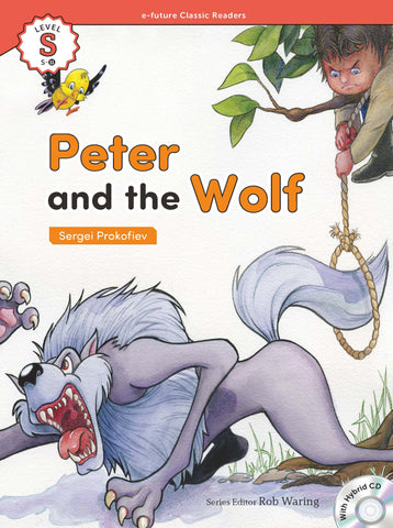 EF Classic Readers Level S, Book 11: Peter and the Wolf