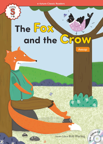 EF Classic Readers Level S, Book 14: The Fox and the Crow