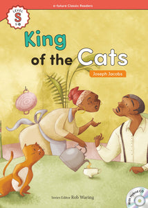 EF Classic Readers Level S, Book 15: King of the Cats