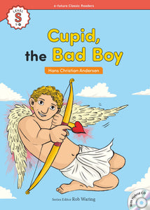 EF Classic Readers Level S, Book 17: Cupid, the Bad Boy