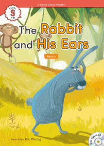 EF Classic Readers Level S, Book 20: The Rabbit and His Ears