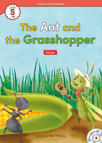 EF Classic Readers Level S, Book 2: The Ant and the Grasshopper
