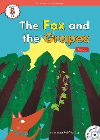 EF Classic Readers Level S, Book 3: The Fox and the Grapes