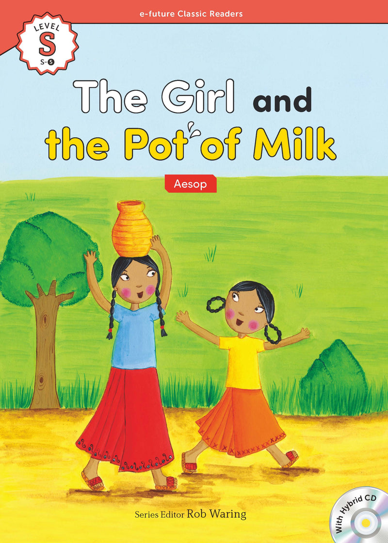 EF Classic Readers Level S, Book 5: The Girl and the Pot of Milk