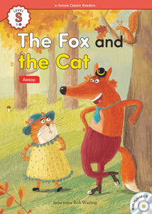 EF Classic Readers Level S, Book 6: The Fox and the Cat
