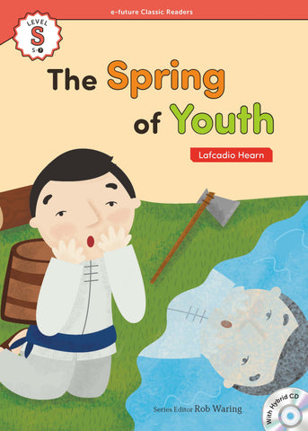 EF Classic Readers Level S, Book 7: The Spring of Youth