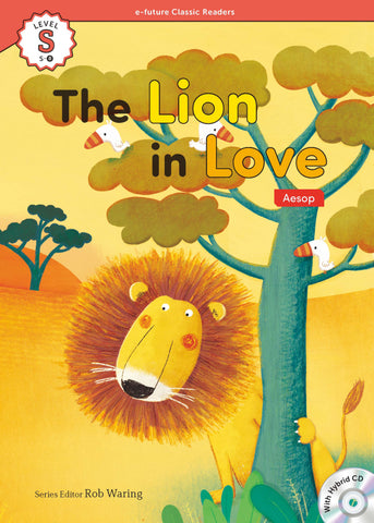 EF Classic Readers Level S, Book 8: The Lion in Love