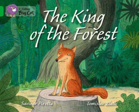 Collins Big Cat Green (Band 5): The King of the Forest