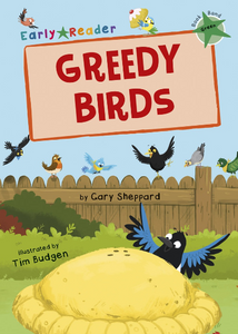 Maverick Green (Band 5): Greedy Birds