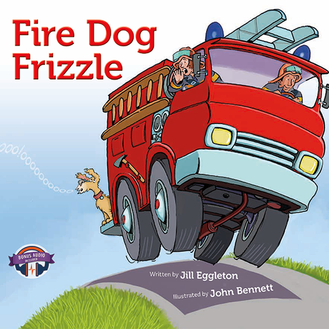 Fire Dog Frizzle - Jille Books