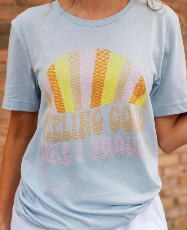Feeling Good Graphic Tee