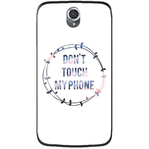 Husă Don T Touch My Phone Lenovo A859-Husa-Guardo.shop