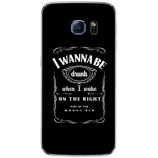 Husă I Wanna Be Drunk SAMSUNG Galaxy S6 Edge