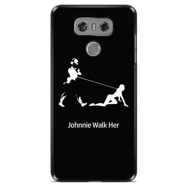 Husă Johnnie Walk Her LG G6-Guardo.shop-Guardo.shop