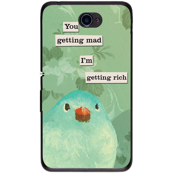 Husă You Getting Mad Im Getting Rich Sony Xperia E4 E2104 5-Guardo.shop-Guardo.shop