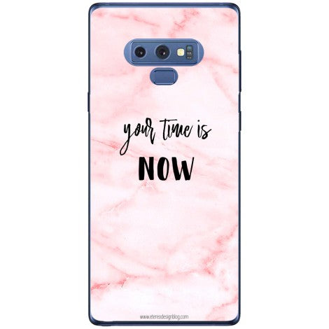 Husa Your time is now pink background Samsung Galaxy Note 9