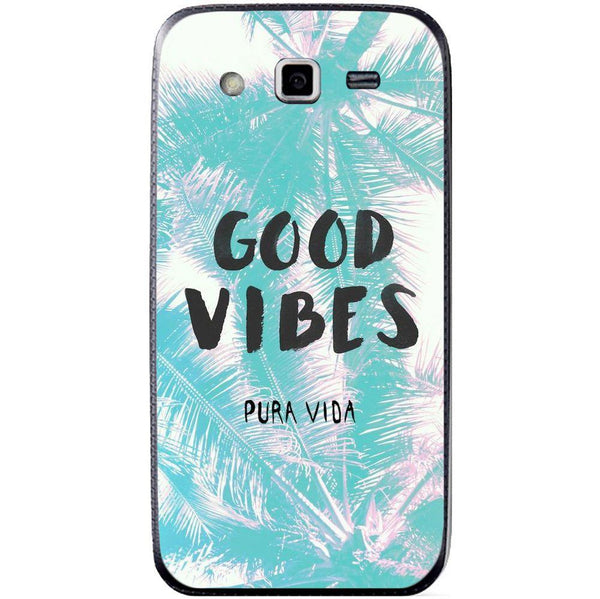 Husă Good Vibes SAMSUNG Galaxy Grand 2 Guardo.shop