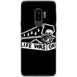Husa Life Was Ok Samsung Galaxy S9 Plus Guardo.shop