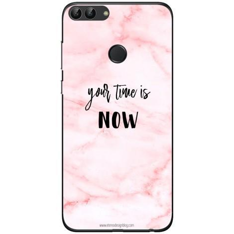 Husa Your time is now pink background Huawei P smart Guardo.shop