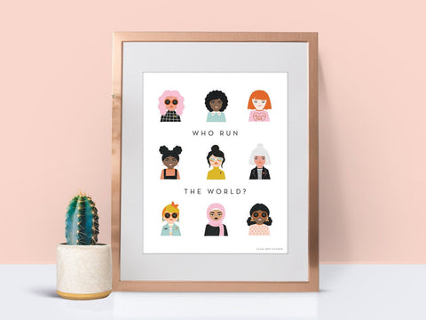 Who Run the World Girl Power Art Print by Elle. Dot Studio