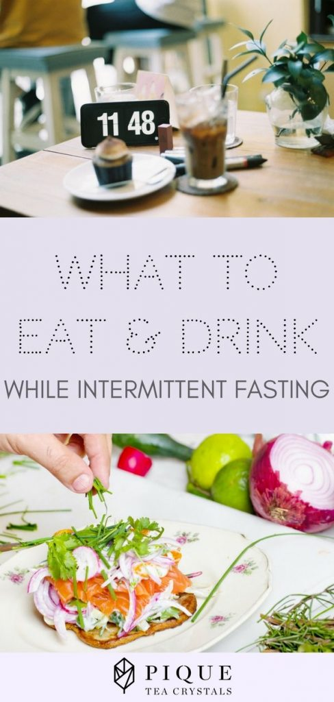 Pique health: Intermittent Fasting - What to Eat and Drink
