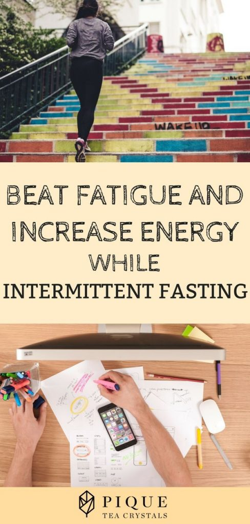 Pique health: Beat Fatigue and Increase Energy while Intermittent Fasting