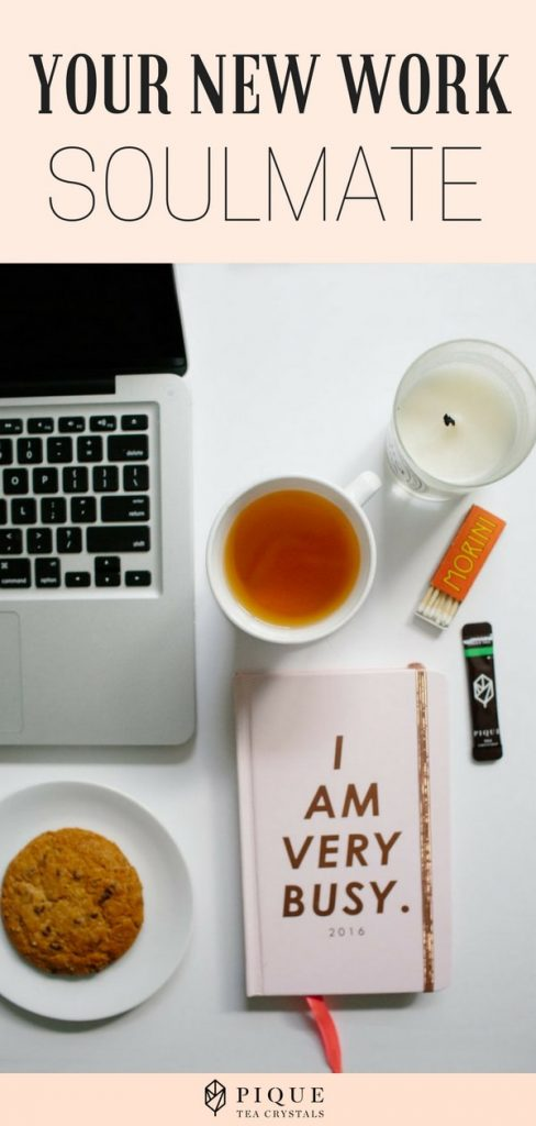 5 Reasons Tea is Your New Work Soulmate
