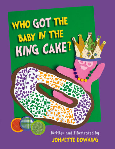 Who Got the Baby in the King Cake? (Each)