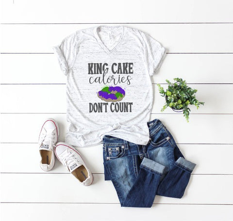 King Cake Calories Don't Count Shirt (Each)