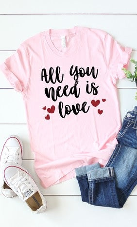 All You Need is Love Pink Round Neck T-Shirt (Each)